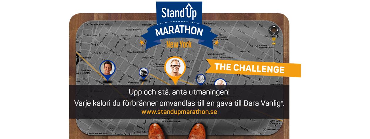 StandUp Marathon - The Challenge SE. Stå upp, anta utmaningen! Varje kalori du förbränner omvandlas till en gåva till Bara Vanlig.